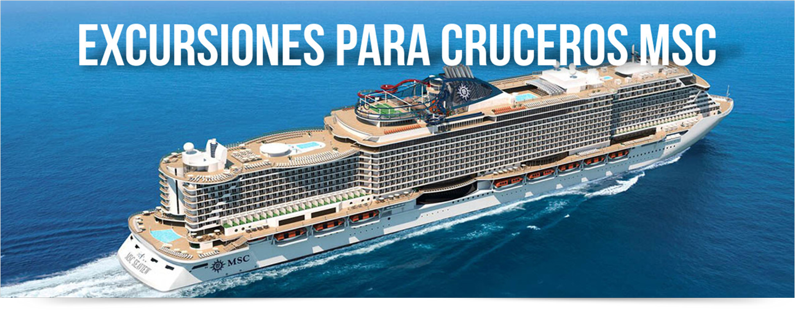 EXCURSIONES CRUCEROS MSC